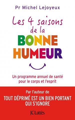 Les 4 saisons de la bonne humeur - Michel Lejoyeux