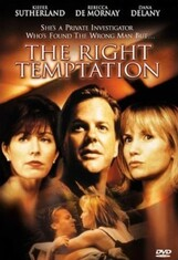 2000 -The Right Temptation (L'ombre de la Séduction)