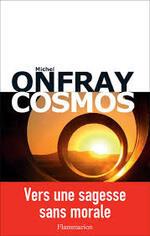 Michel ONFRAY COSMOS Flammarion