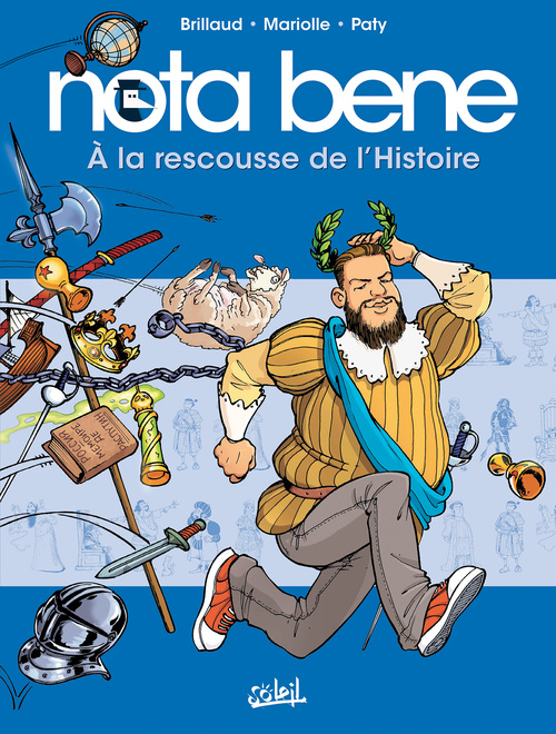 Nota bene - Tome 02 A la rescousse de l'Histoire - Brillaud & Mariolle & Paty