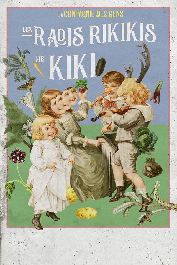 """Les représentations des """"radis riquiquis de Kiki"""" commencent bientôt, réservez vite vos places !"""