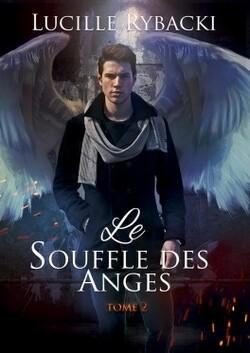 Le souffle des anges tome 2