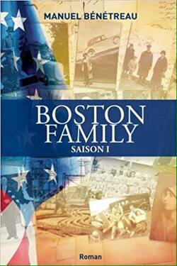 Boston Family, saison 1 - Manuel Bénétreau