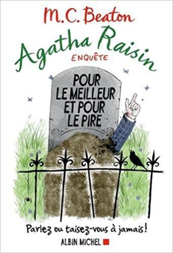 Lecture: Agatha Raisin enquète, Pour le meilleur et pour le pire de MC Beaton