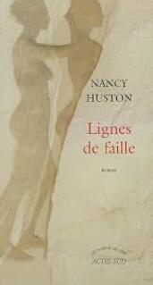 Lignes de faille - Nancy Huston -