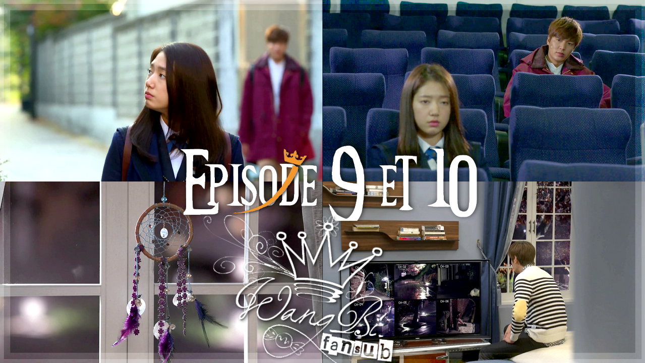 Sortie : The Heirs 9 & 10