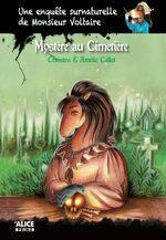Une enquête surnaturelle de monsieur Voltaire tome 3- Mystère au cimetière