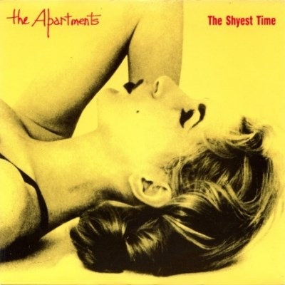 Apartments - The Shyest Time - 1988