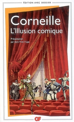L'Illusion comique - Pierre Corneille