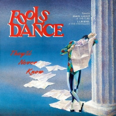 Fools Dance - They'll Never Know - 1987