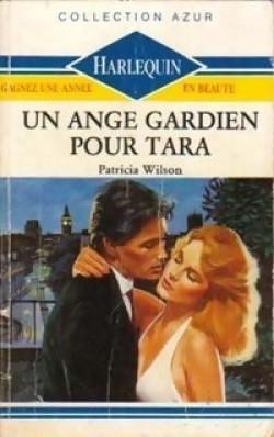 Un ange gardien pour Tara - Patricia Wilson
