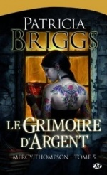 """Mercy Thompson"" T.5 de Patricia Briggs"