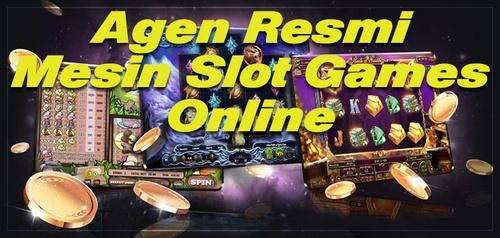 Agen Resmi Mesin Slot Deposit Pulsa Games Online