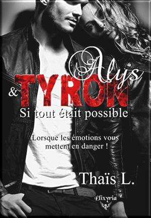 Alys et Tyron - Si tout était possible de Thaïs L
