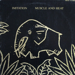 Imitation - Muscle And Heat - Complete LP