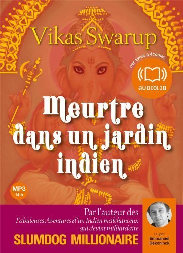 <meurtre dans un jardin indien de Vakis Swarup