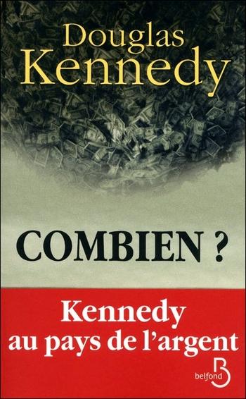 Combien - Douglas Kennedy