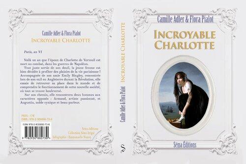 Résumé et couverture d'Incroyable Charlotte écrit par Camille Adler et Flora Pialot @SemaEditions