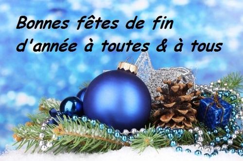 Très bonnes fêtes de fin d'année à toutes et à tous