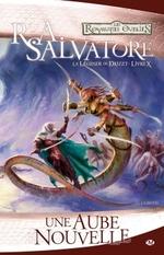 La légende de Drizzt T10; - R.A. Salvatore - Milady