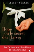 Hope ou le Secret des Harvey ; Lesley Pearse