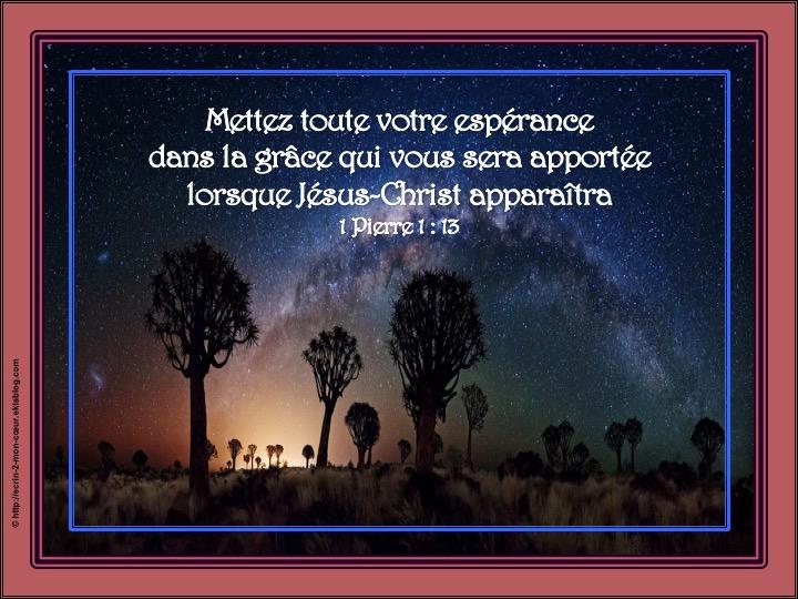 Mettez toute votre espérance dans la grâce par Jésus-Christ - 1 Pierre 1 : 13