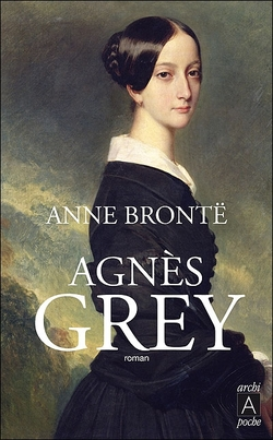 Agnès grey by Anne Brontë