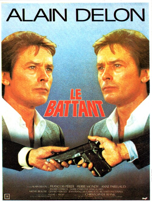 LE BATTANT -  ALAIN DELON BOX OFFICE 1983