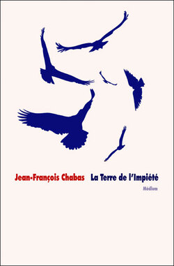 La Terre de l'impiété de Jean-François Chabas