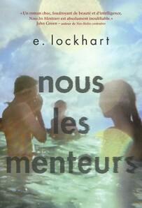 Nous les menteurs, de E.Lockhart