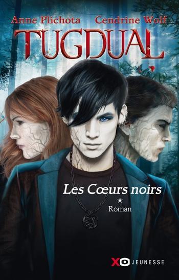 Tugdual 1- Les coeurs noirs - Anne Plichota & Cendrine Wolf