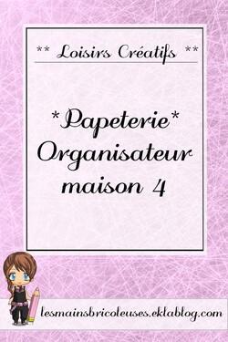 *Papéterie* Organisateur Maison 4