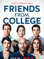 Friends From College : Un groupe d'amis, qui se sont connus à l'université d'Harvard, approchent désormais la quarantaine.  ... ----- ...  la serie : Américaine Saison : 1 saison Episodes : 8 épisodes Réalisateurs : : Nicholas Stoller, Francesca Delbanco Acteurs : : Annie Parisse, Cobie Smulders, Keegan-Michael Key, Nat Faxon, Fred Savage Critiques Spectateurs : 3,0