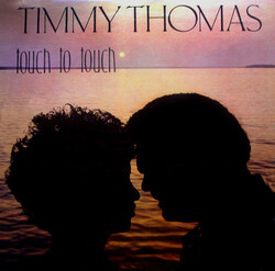 Timmy Thomas - Touch To Touch - Complete LP