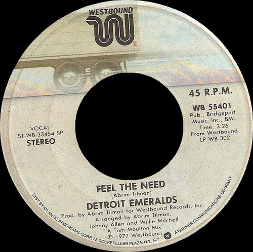 "Detroit Emeralds : Album "" Feel The Need "" Westbound Records WB 302 [ US ]"