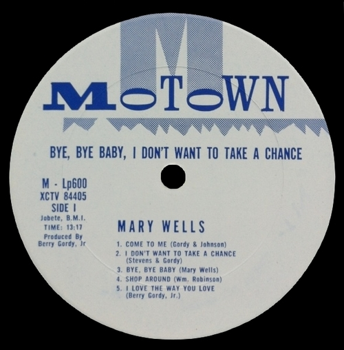 "Mary Wells : Album "" Bye Bye Baby , I Don't Want To Take A Chance "" Motown Records MLP 600 [ US ]"