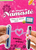 Le journal de Namasté -TOME 9-