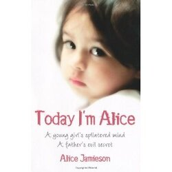 "➤ ""Today I'm Alice"" - Jamie Jameison"