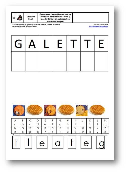 GS - reconstituer le mot Galette en correspondance capitales/ minuscules scripte