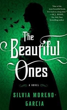 The Beautiful Ones - Livre de Silvia Moreno-Garcia