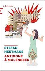 Antigone à Molenbeek, Stefan HERTMANS
