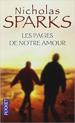 Les pages de notre amour- Nicholas Sparks
