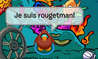 Rougetman!