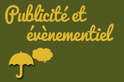 Publicité et évènementiel (affiches publicitaires)