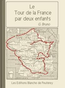 Le tour de France par deux enfants  G. Bruno