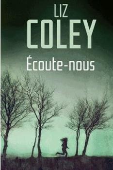 """➤ """"Écoute-nous"""" de Liz Coley"""