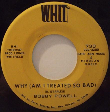 BOBBY POWELL - why am i treated so bad