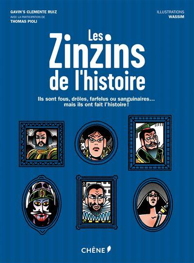 Les Zinzins de l'Histoire - Gavin's Clemente Ruiz
