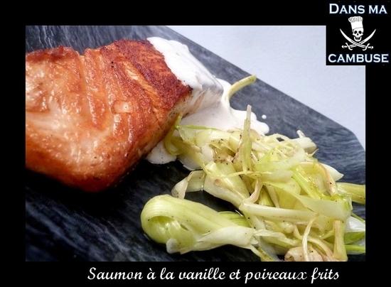 saumon à la vanille et poireaux frits