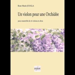 2. Un violon pour une Orchidée, pour ensemble de 16 violons et altos